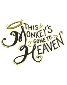 This Monkey's Gone to Heaven